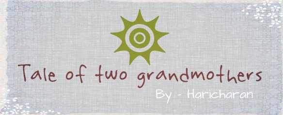 Tale of two grandmothers
